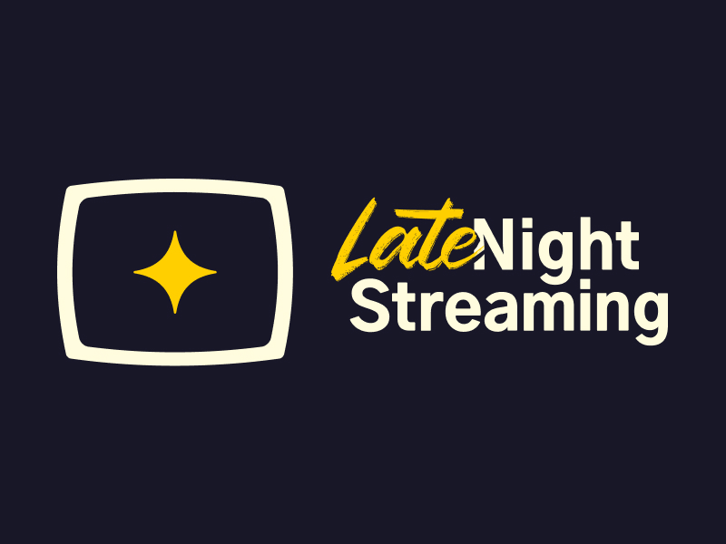 Late Night Streaming